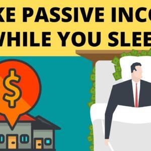 Make Passive Income While You Sleep