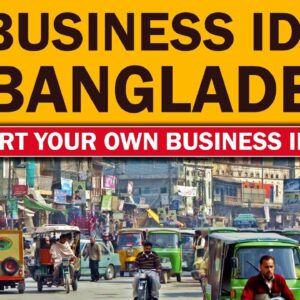 Top 60 Small Business Ideas in Bangladesh for Starting Your Own Business