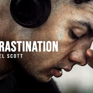 PROCRASTINATION - Best Motivational Video