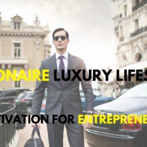BILLIONAIRE Luxury Lifestyle 💲 [Billionaire Entrepreneur Motivation] #1