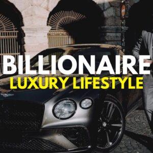 BILLIONAIRE Luxury Lifestyle 💲 [Billionaire Entrepreneur Motivation] #7