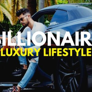BILLIONAIRE Luxury Lifestyle 💲 [Billionaire Entrepreneur Motivation] #9