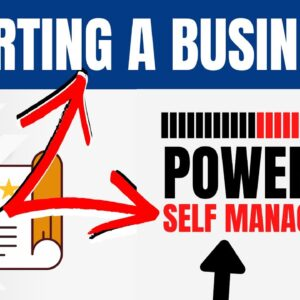 Start a Business with Self Management | Business Planning Strategies