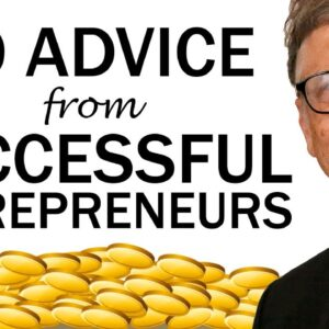 Top 10 Advice from Successful Entrepreneurs