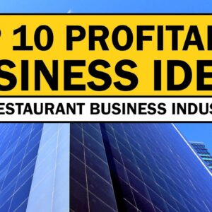 Top 10 Profitable Business Ideas in Restaurant Business Industry