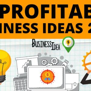 Top 40 Profitable Business Ideas to Start Your Own Business in 2021