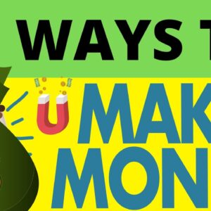 Top 50 Ways to Make Money in 2021