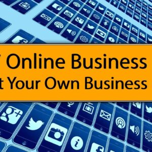 Top 7 Online Business Ideas to Start your Own Business in 2020