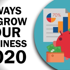 Top 7 Ways to GROW Your Business