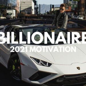 BILLIONAIRE Luxury Lifestyle 💲 2021 [Billionaire Entrepreneur Motivation] #32