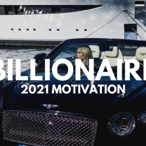 BILLIONAIRE Luxury Lifestyle 💲 2021 [Billionaire Entrepreneur Motivation] #40