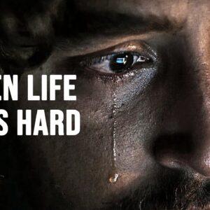 WHEN LIFE GETS HARD - Motivational Speech