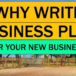 WHY Write a Business PLAN for Your NEW BUSINESS