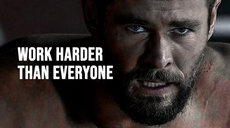 WORK HARDER THAN EVERYONE - Motivational Speech
