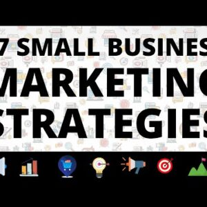 37 Small Business Marketing Strategies in 2021