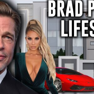 Brad Pitt's $350 Million Lifestyle