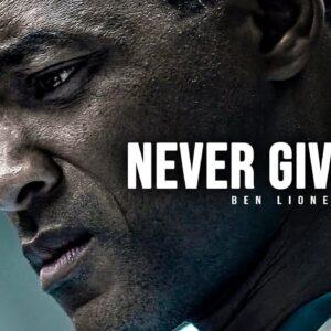 NEVER GIVE UP - Motivational Speech