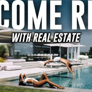 10 Easy Ways To Become Rich With Real Estate