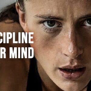 DISCIPLINE YOUR MIND - Motivational Speech