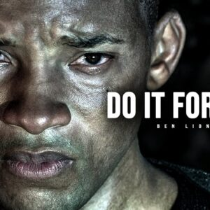DO IT FOR YOU - Motivational Speech