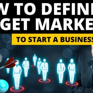 How to Define Target Market to Start Small Business in 2022