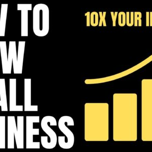 How to Grow your Small Business in 2022