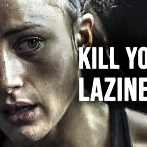 KILL YOUR LAZINESS - Motivational Speech