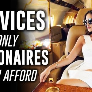 10 Luxury Servies Only Billionaires Can Afford