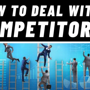 How to Deal with Small Business Competitors in 2022