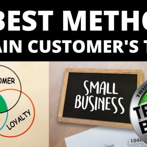 How to Gain Customer's Trust in Your Small Business
