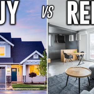 Renting vs. Buying a Home | What is Cheaper in 2021?