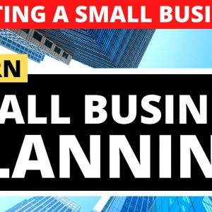Small Business Planning to Start a Small Business for Beginners